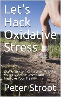 New eBook Let's Hack Oxidative Stress